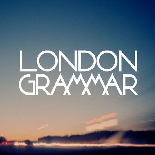 london grammar: hey now